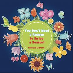 You Don't Need a Reason to Enjoy a Season!